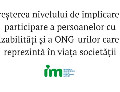 Creșterea nivelului de implicare și participare a persoanelor cu dizabilități și a ONG-urilor care îi reprezintă în viața societății
