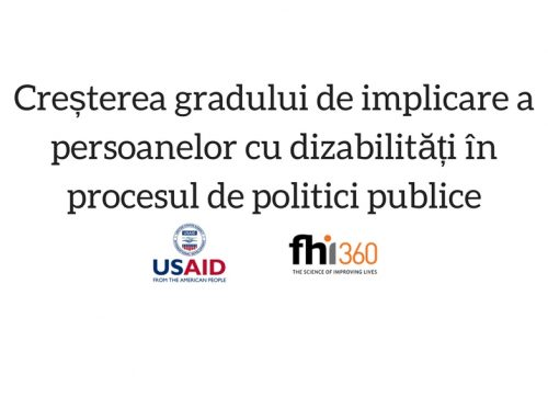 Creșterea gradului de implicare a persoanelor cu dizabilități în procesul de politici publice