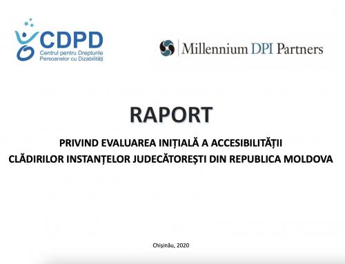 Raport privind evaluarea inițială a accesibilității clădirilor instanțelor judecătorești din Republica Moldova