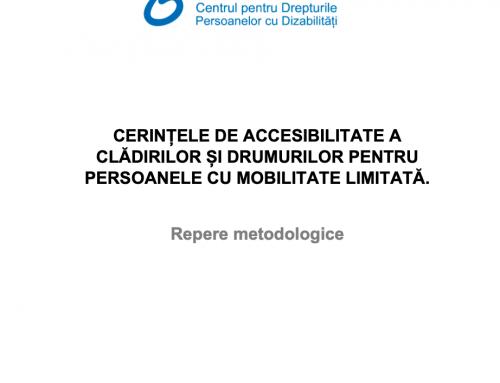 Cerințele de accesibilitate a clădirilor șI drumurilor pentru persoanele cu mobilitate limitată